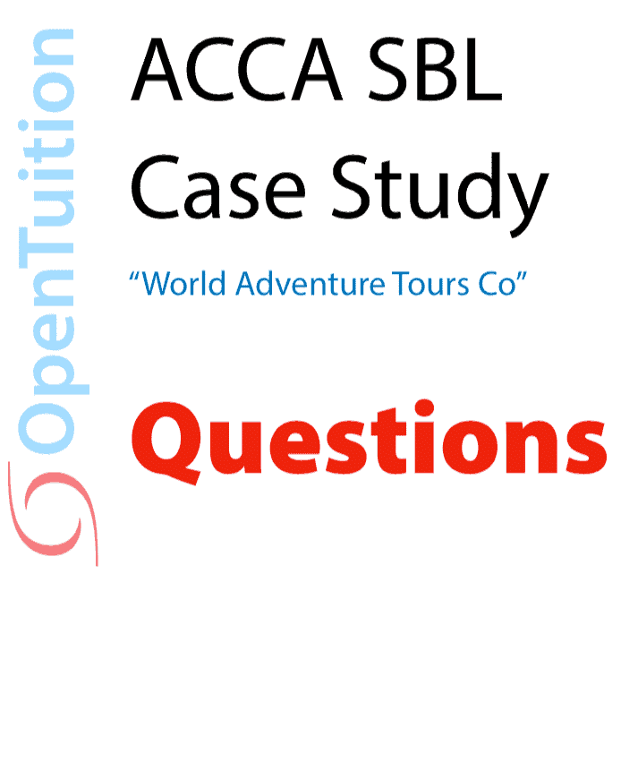ACCA SBL Case Study - Questions 1
