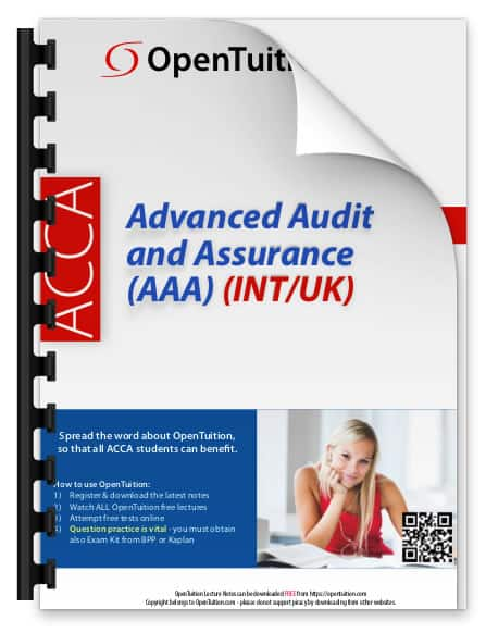 ACCA Advanced Audit and Assurance (AAA) Notes for INT and UK syllabuses 1